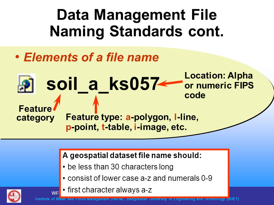 Data Management File Naming Standards cont.