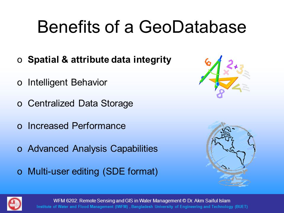 Benefits of a GeoDatabase