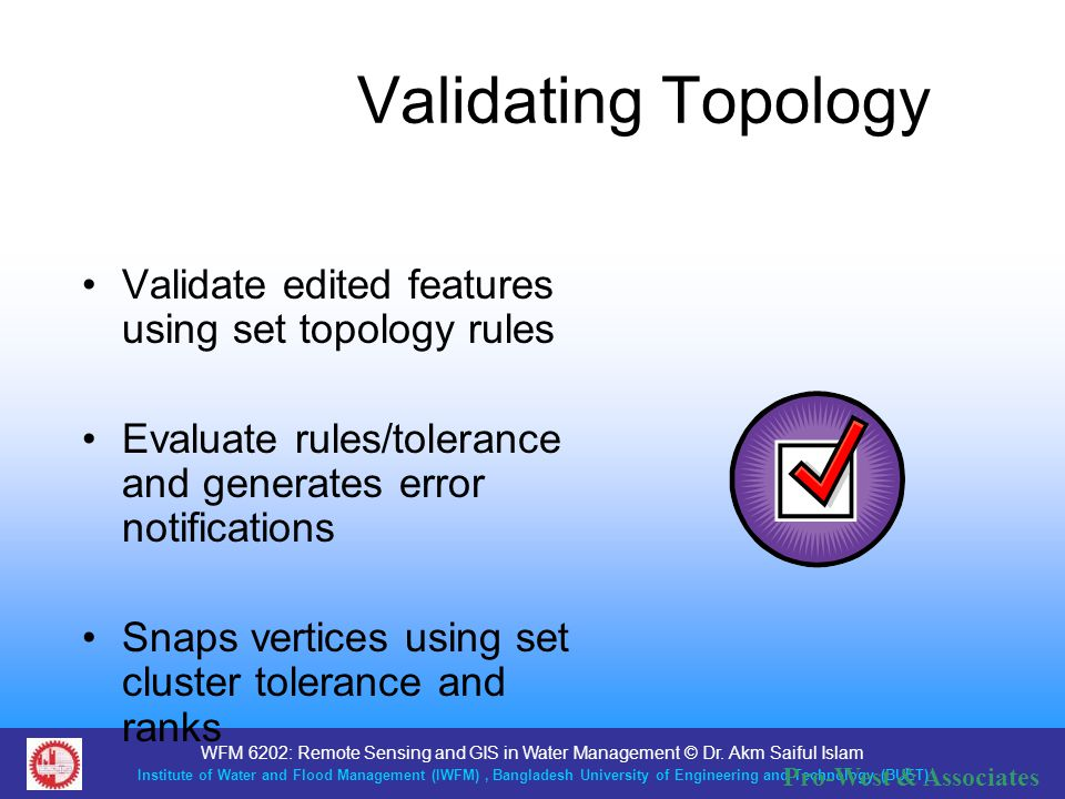 Validating Topology Validate edited features using set topology rules