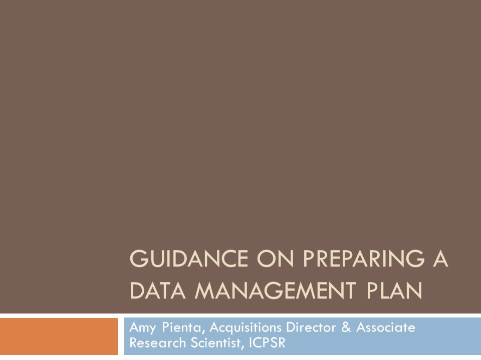 Guidance on Preparing a Data Management Plan