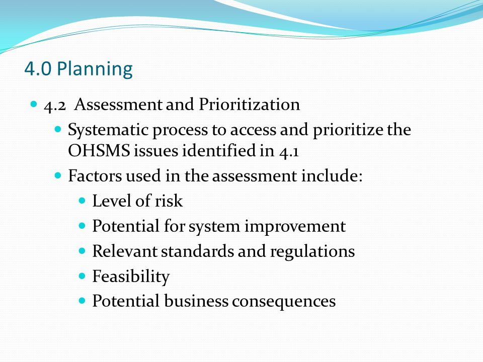 4.0 Planning 4.2 Assessment and Prioritization