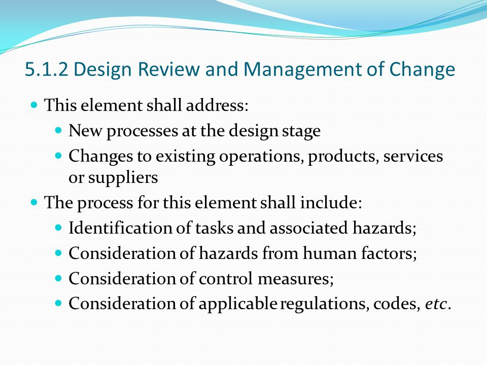 5.1.2 Design Review and Management of Change