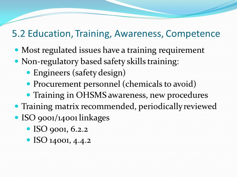 5.2 Education, Training, Awareness, Competence