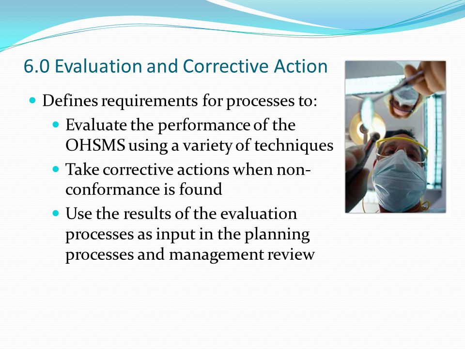 6.0 Evaluation and Corrective Action