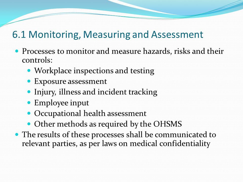 6.1 Monitoring, Measuring and Assessment