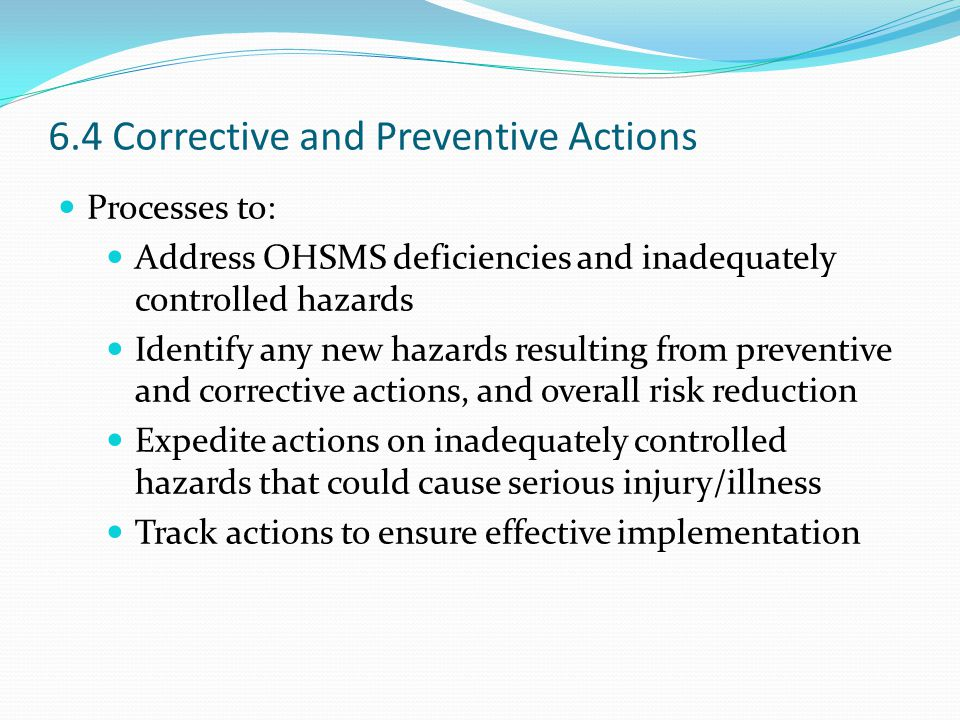 6.4 Corrective and Preventive Actions