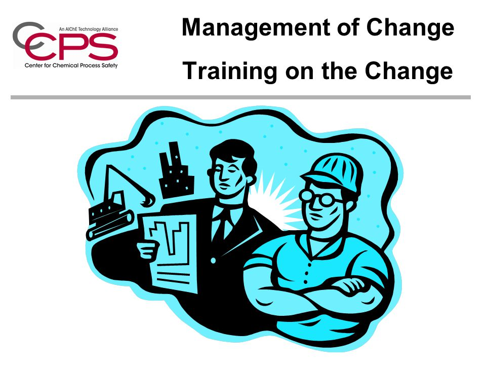 Management of Change Training on the Change