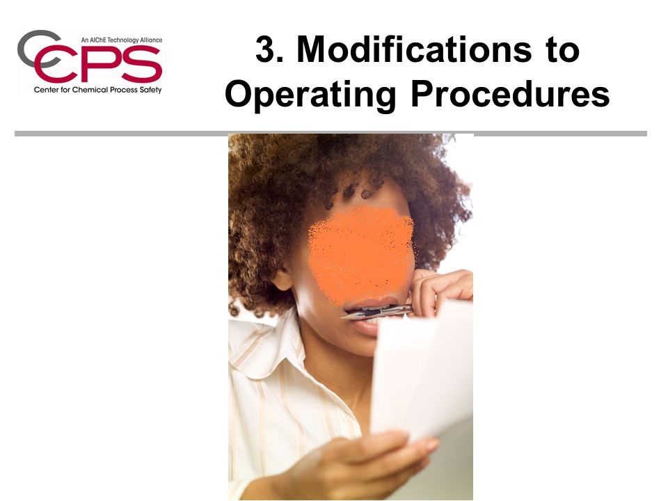 3. Modifications to Operating Procedures