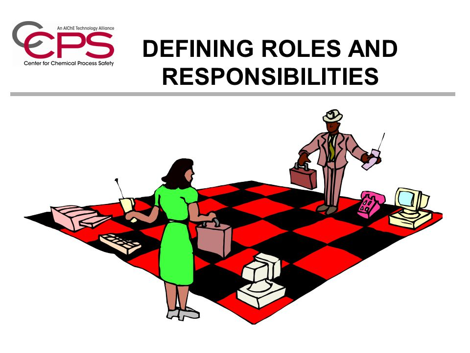 DEFINING ROLES AND RESPONSIBILITIES