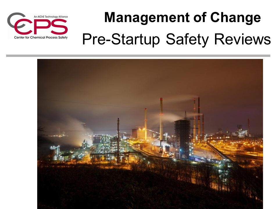 Pre-Startup Safety Reviews