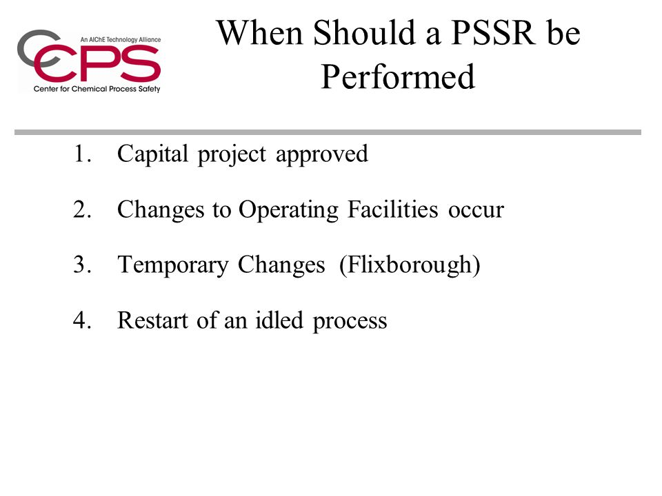 When Should a PSSR be Performed