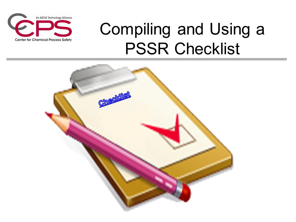 Course material overview of process safety compliance with 53 compiling and using a pssr checklist the pre startup safety review activity is focused pronofoot35fo Image collections