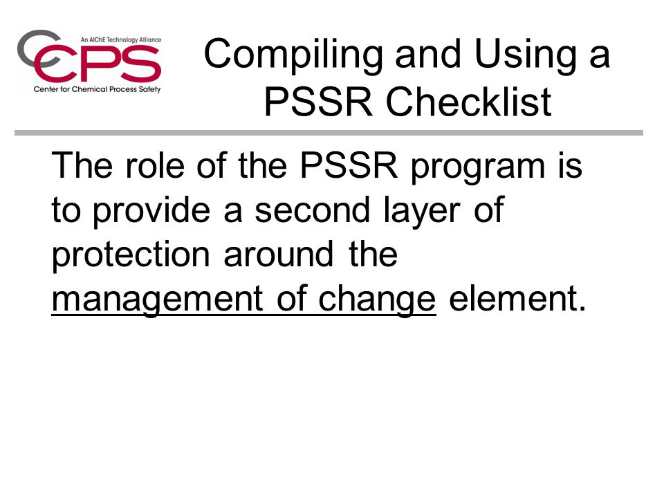 Compiling and Using a PSSR Checklist