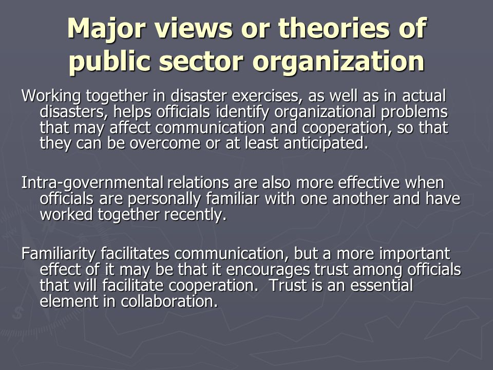 Major views or theories of public sector organization