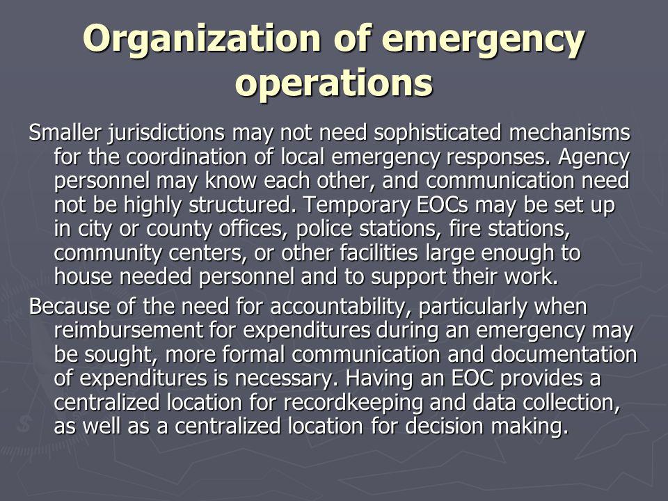 Organization of emergency operations