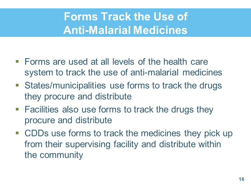 Forms Track the Use of Anti-Malarial Medicines