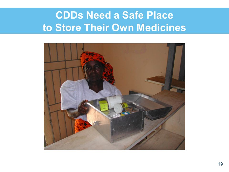CDDs Need a Safe Place to Store Their Own Medicines