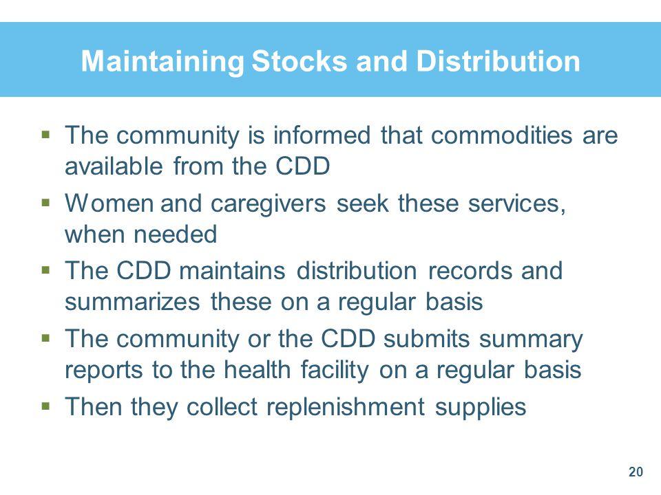 Maintaining Stocks and Distribution