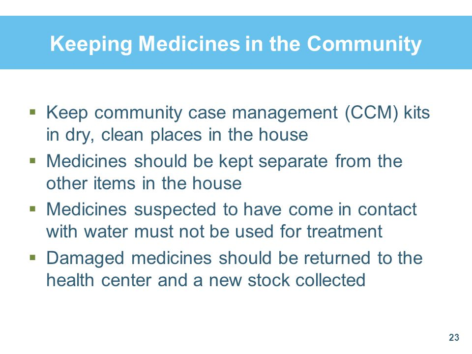 Keeping Medicines in the Community
