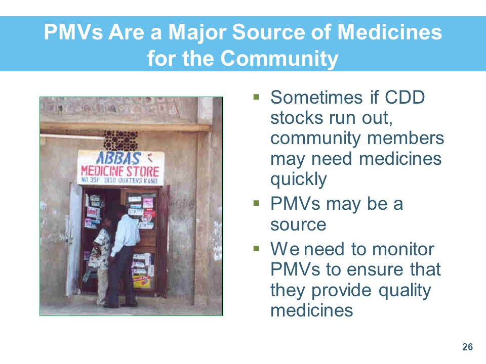 PMVs Are a Major Source of Medicines for the Community