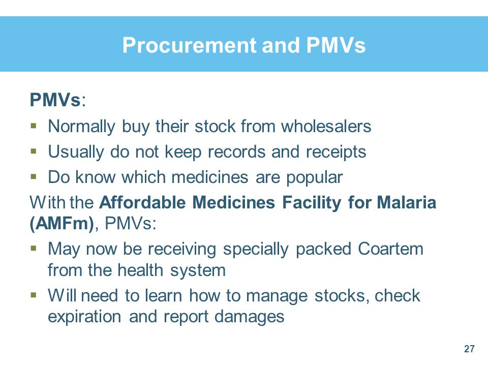 Procurement and PMVs PMVs: Normally buy their stock from wholesalers