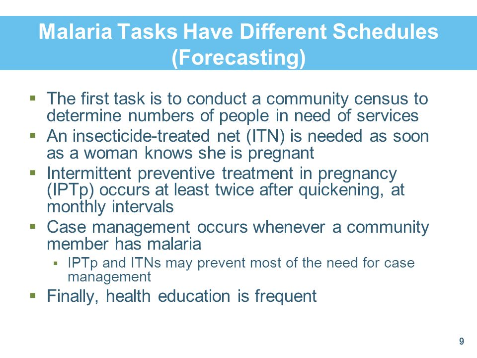 Malaria Tasks Have Different Schedules (Forecasting)