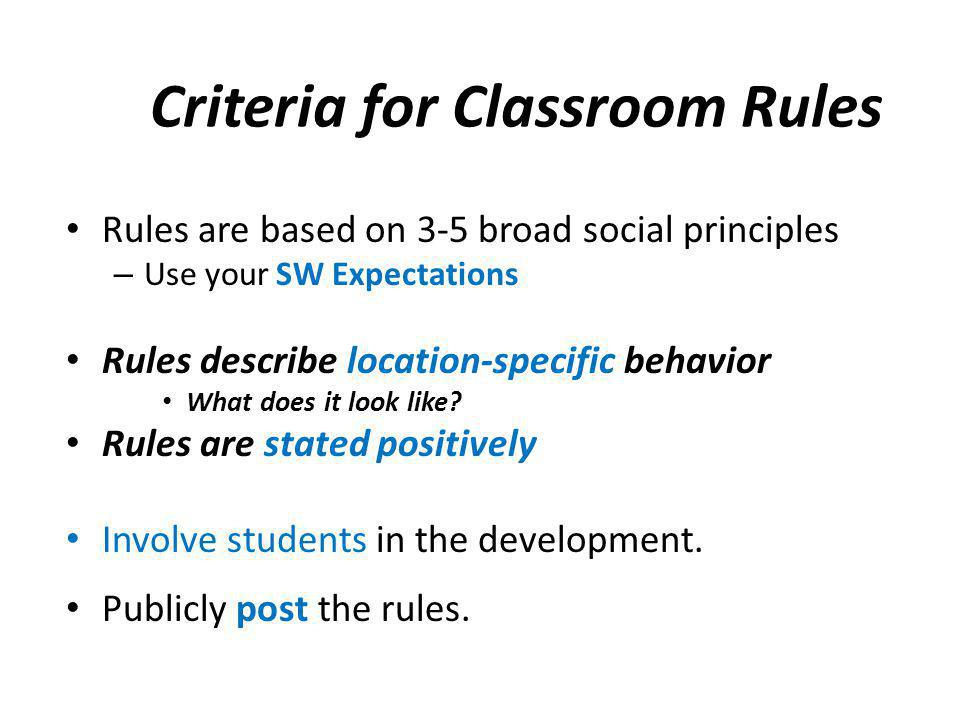 Criteria for Classroom Rules