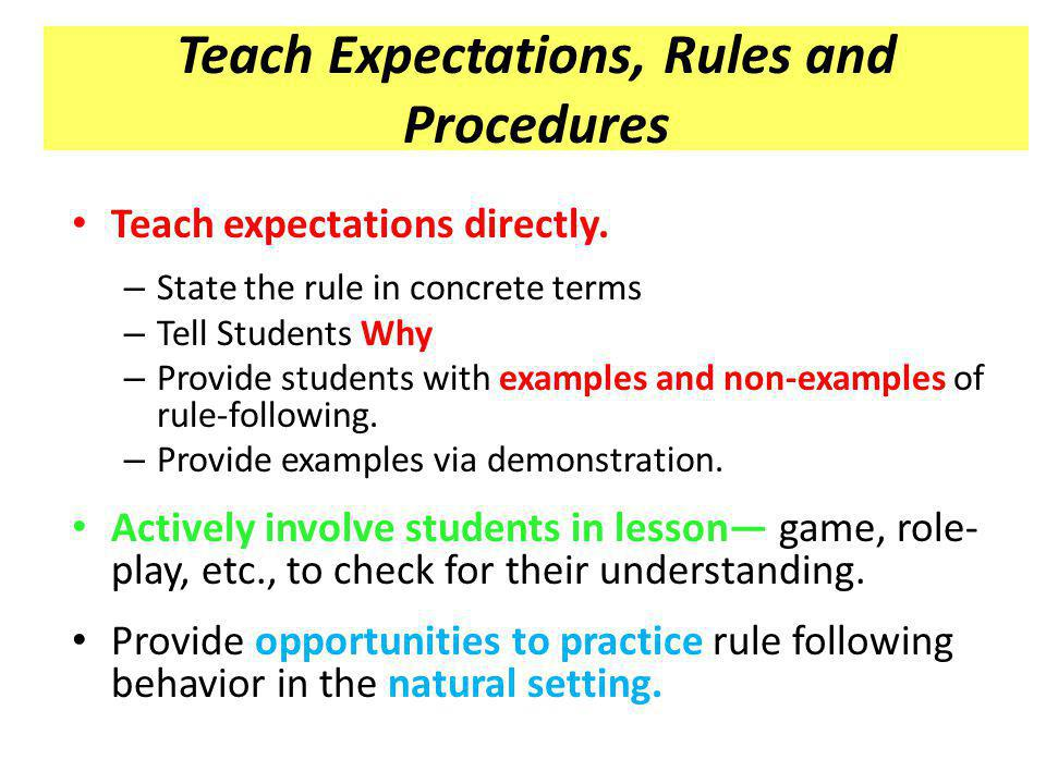 Teach Expectations, Rules and Procedures