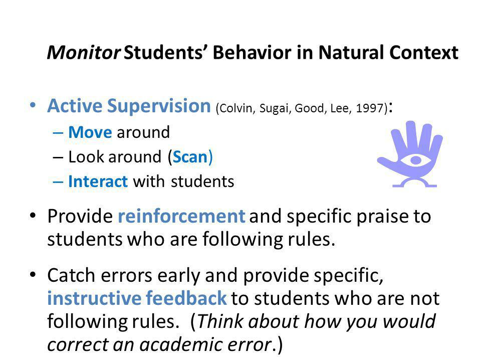 Monitor Students' Behavior in Natural Context