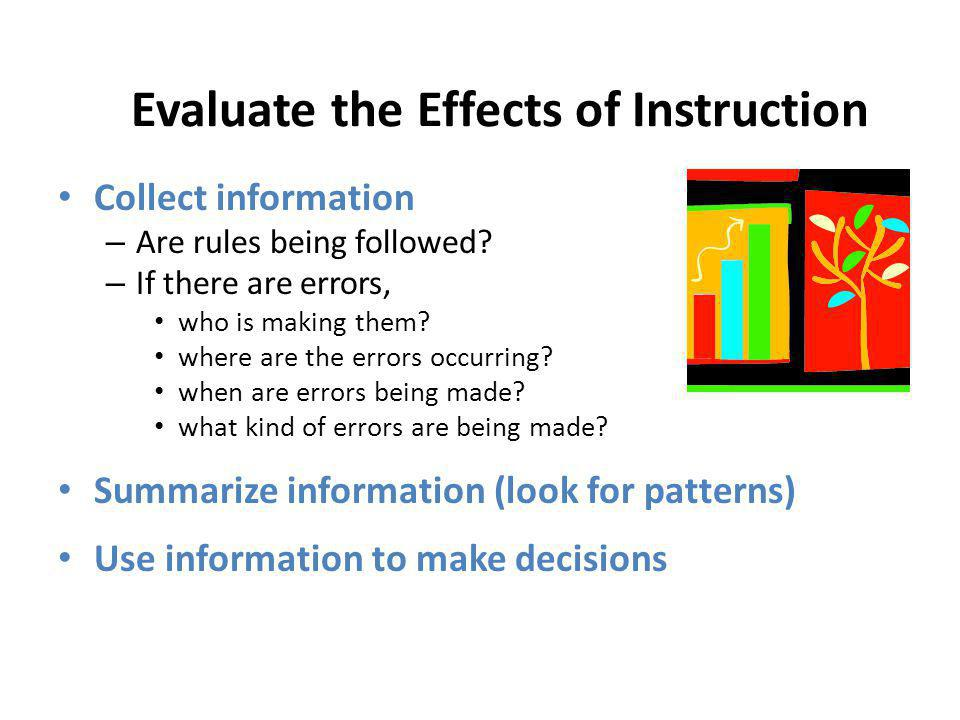 Evaluate the Effects of Instruction