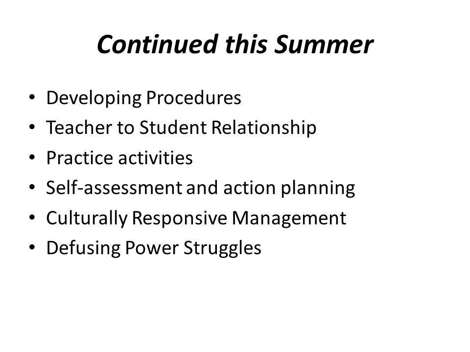 Continued this Summer Developing Procedures