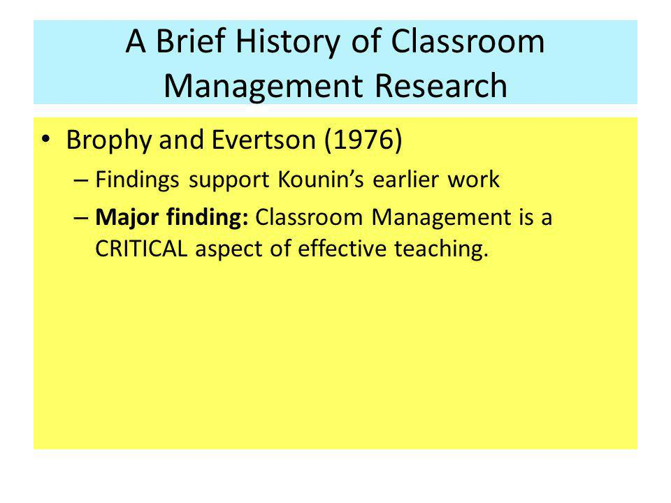 A Brief History of Classroom Management Research