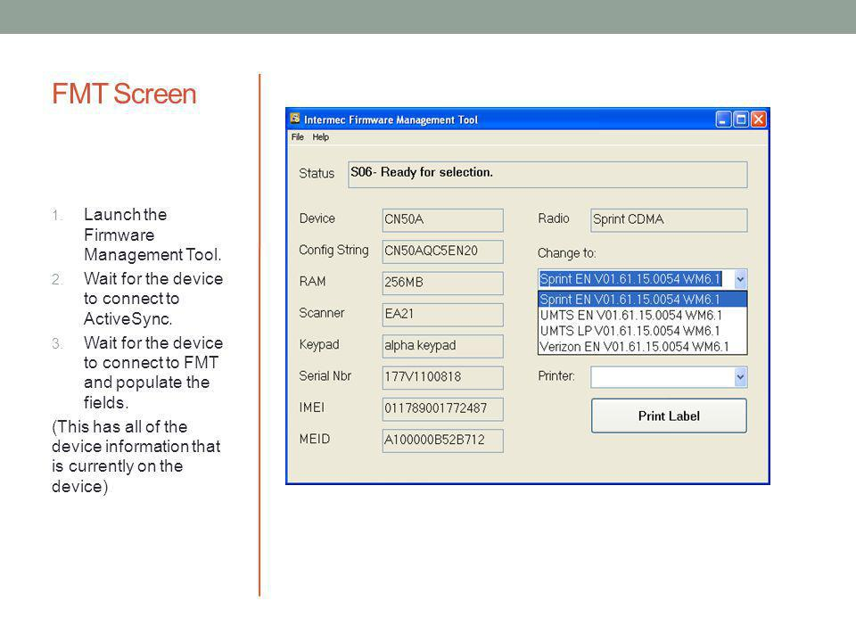 FMT Screen Launch the Firmware Management Tool.