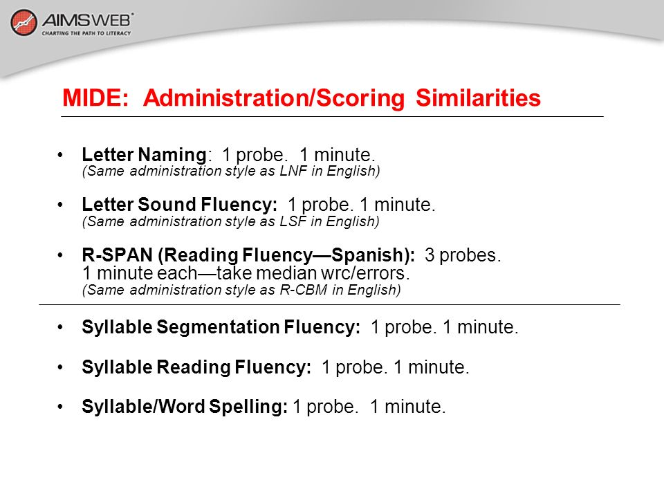 MIDE: Administration/Scoring Similarities