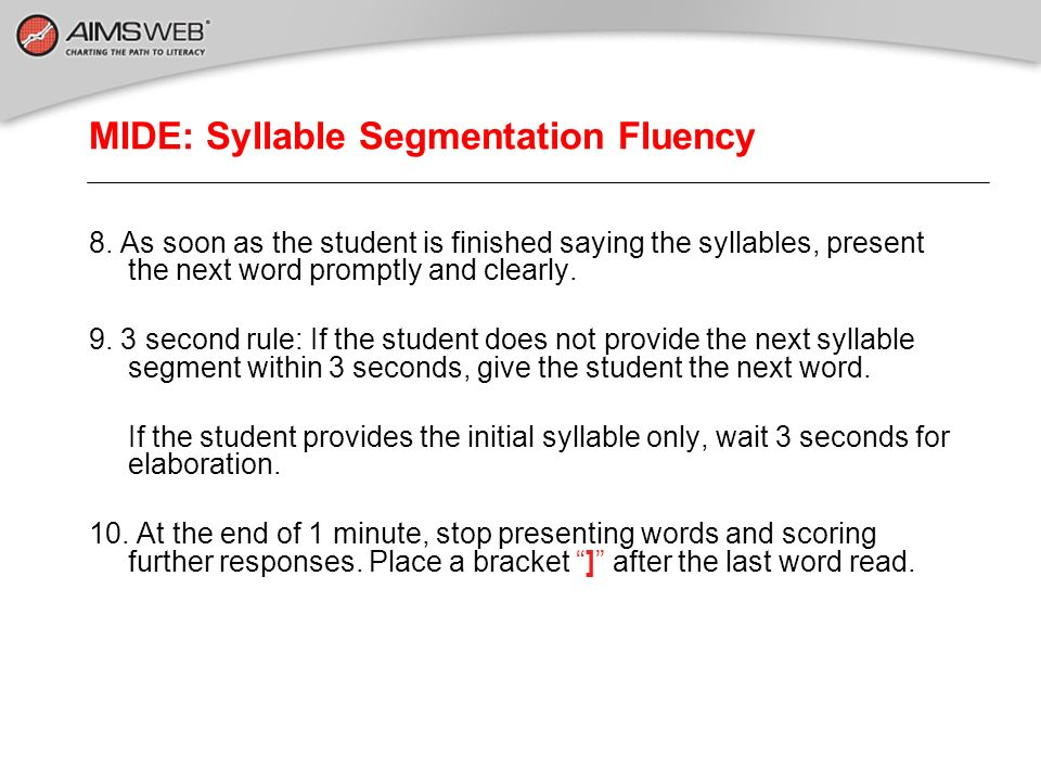 MIDE: Syllable Segmentation Fluency