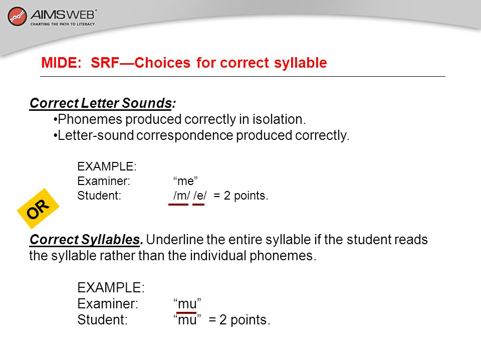 MIDE: SRF—Choices for correct syllable
