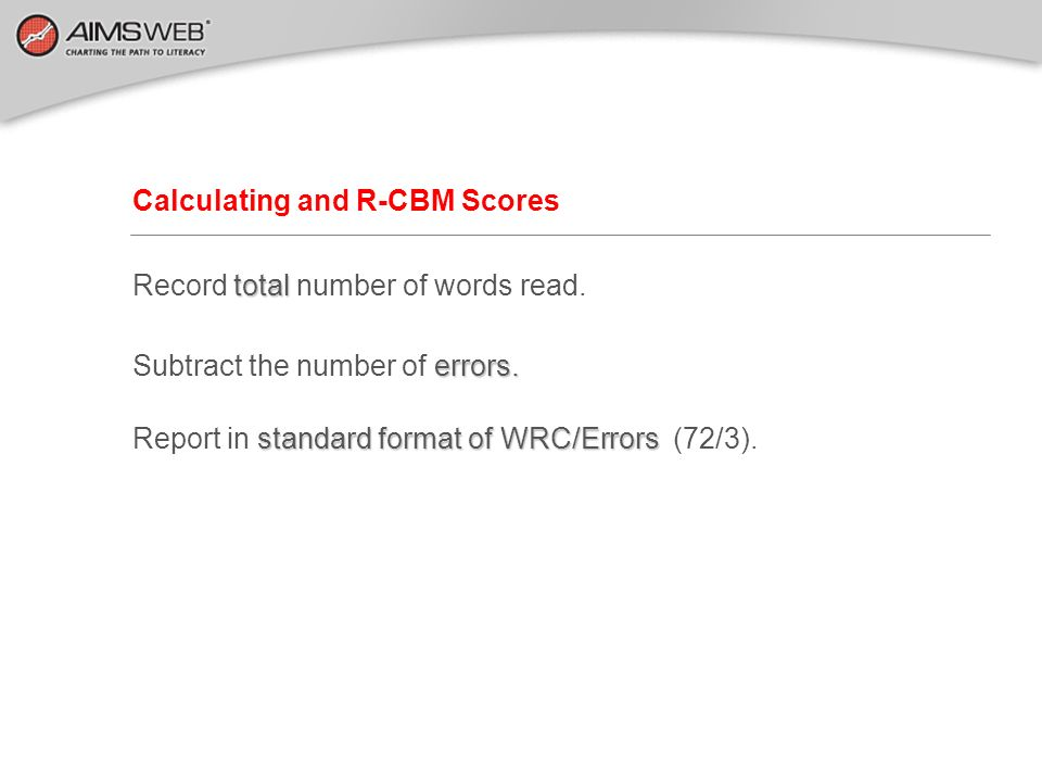 Calculating and R-CBM Scores