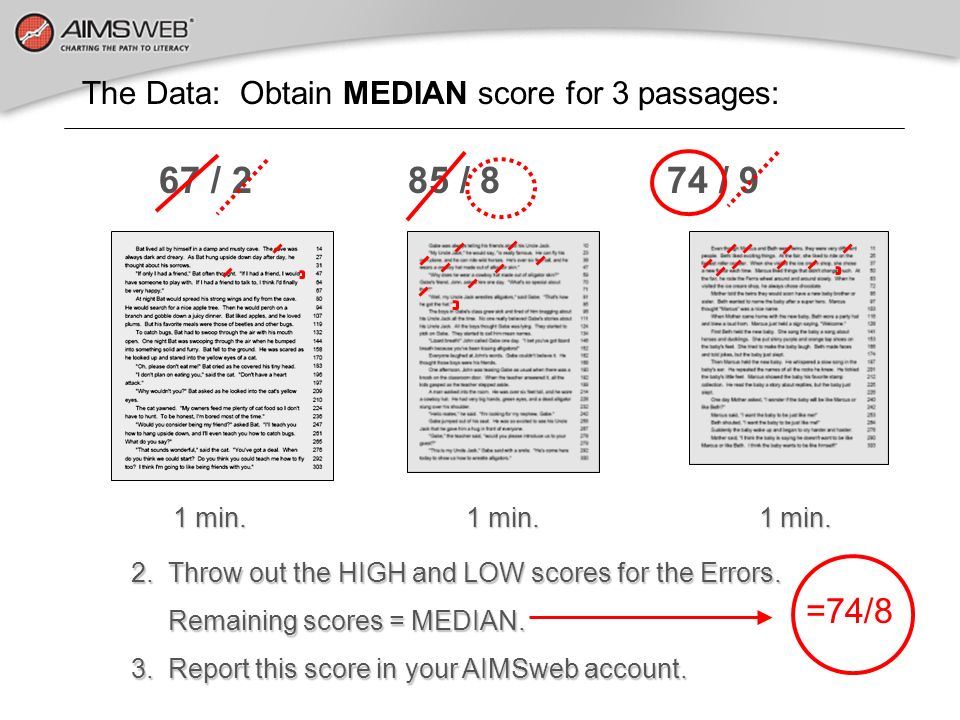 The Data: Obtain MEDIAN score for 3 passages: