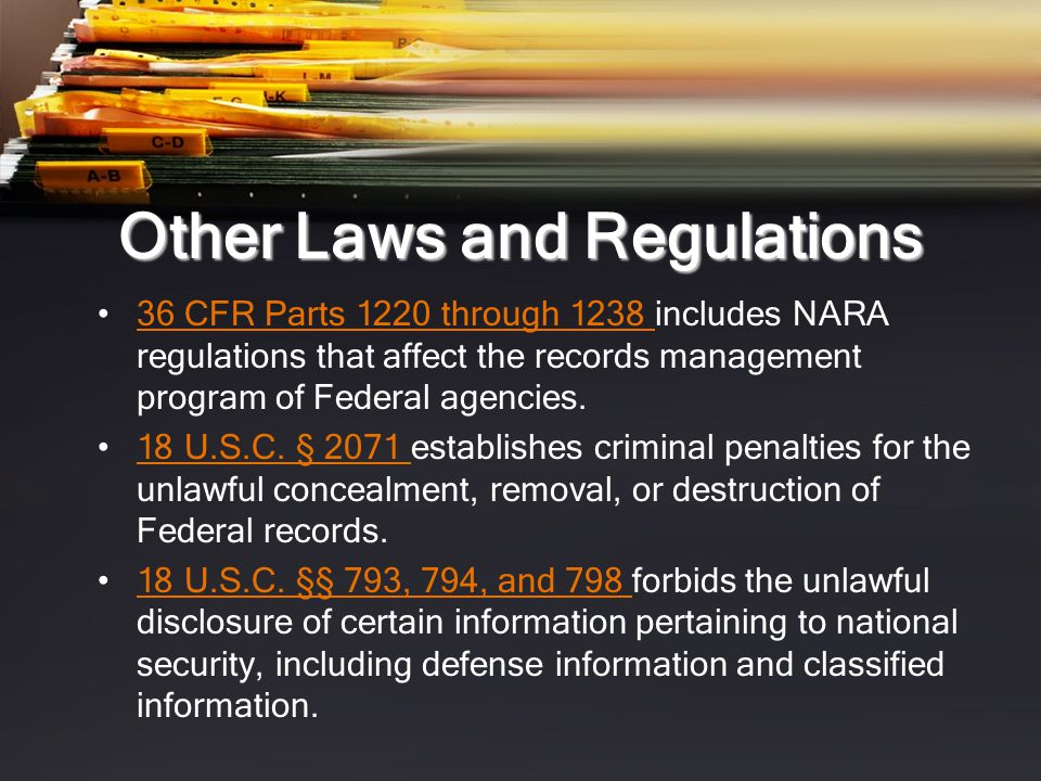 Other Laws and Regulations