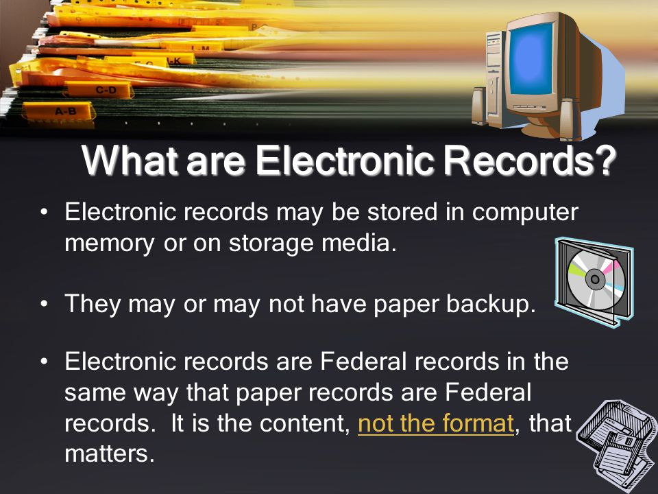 What are Electronic Records