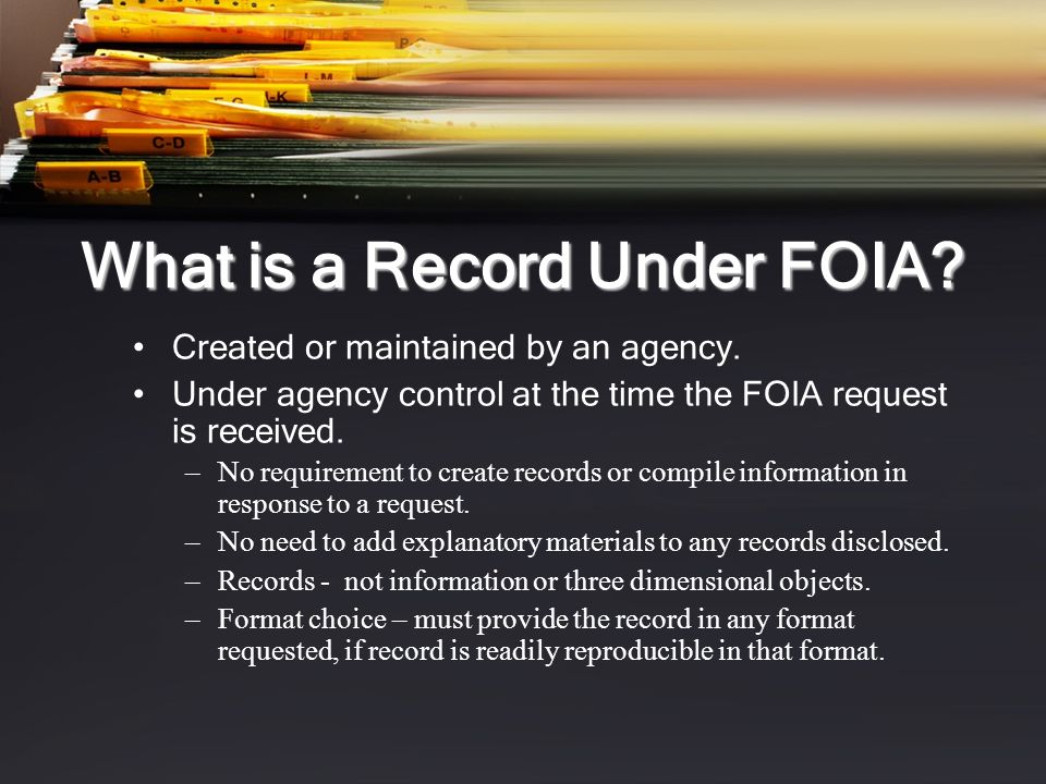 What is a Record Under FOIA