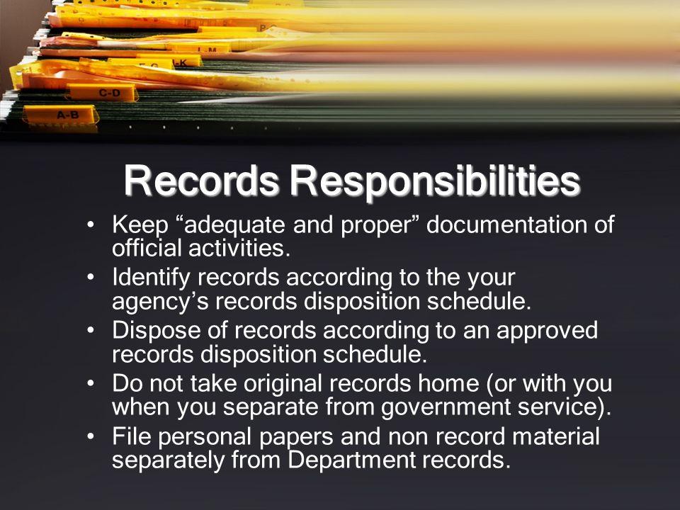 Records Responsibilities