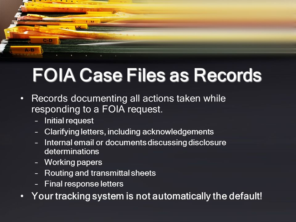 FOIA Case Files as Records