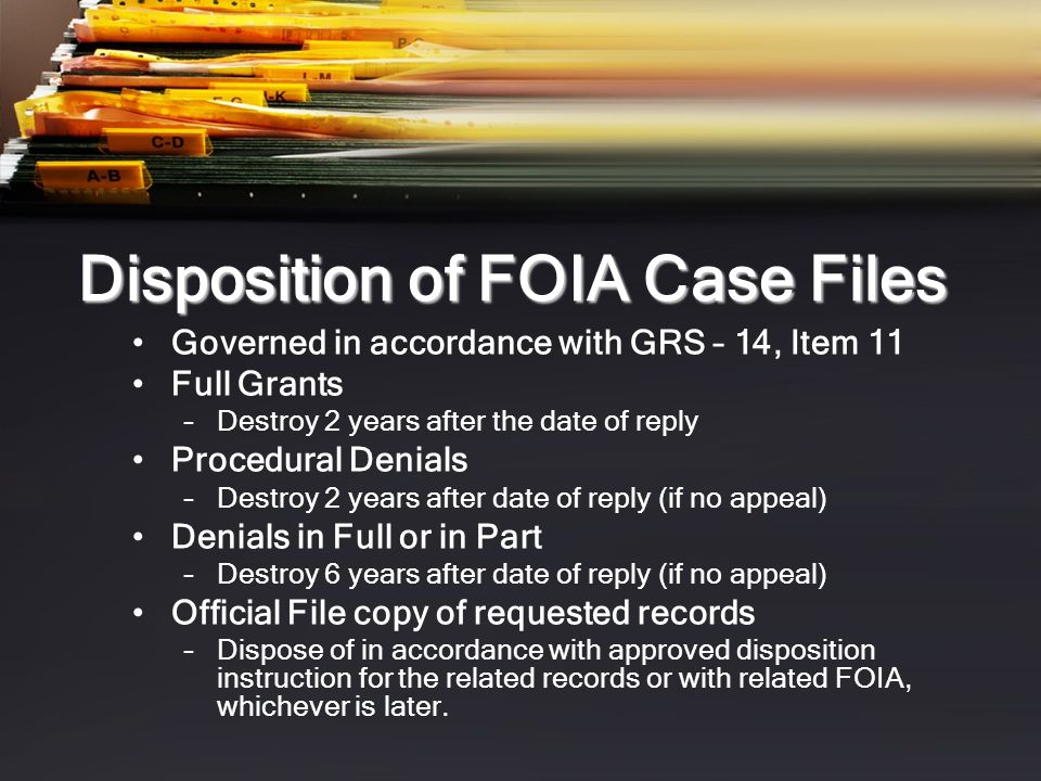 Disposition of FOIA Case Files