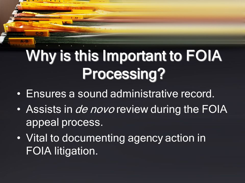 Why is this Important to FOIA Processing