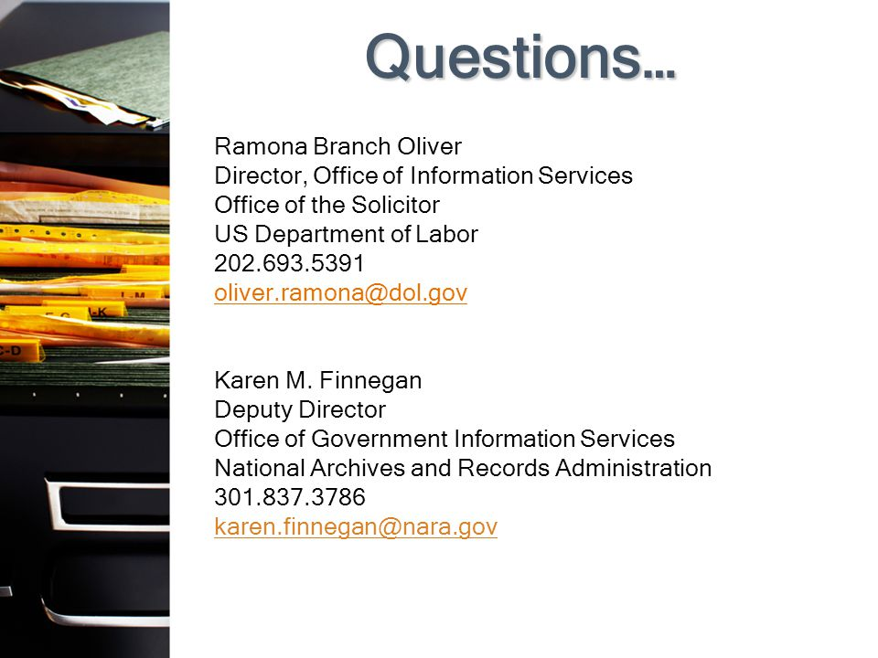 Questions… Ramona Branch Oliver