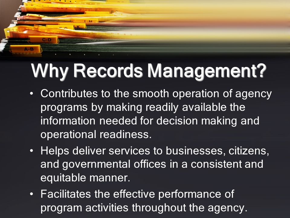 Why Records Management