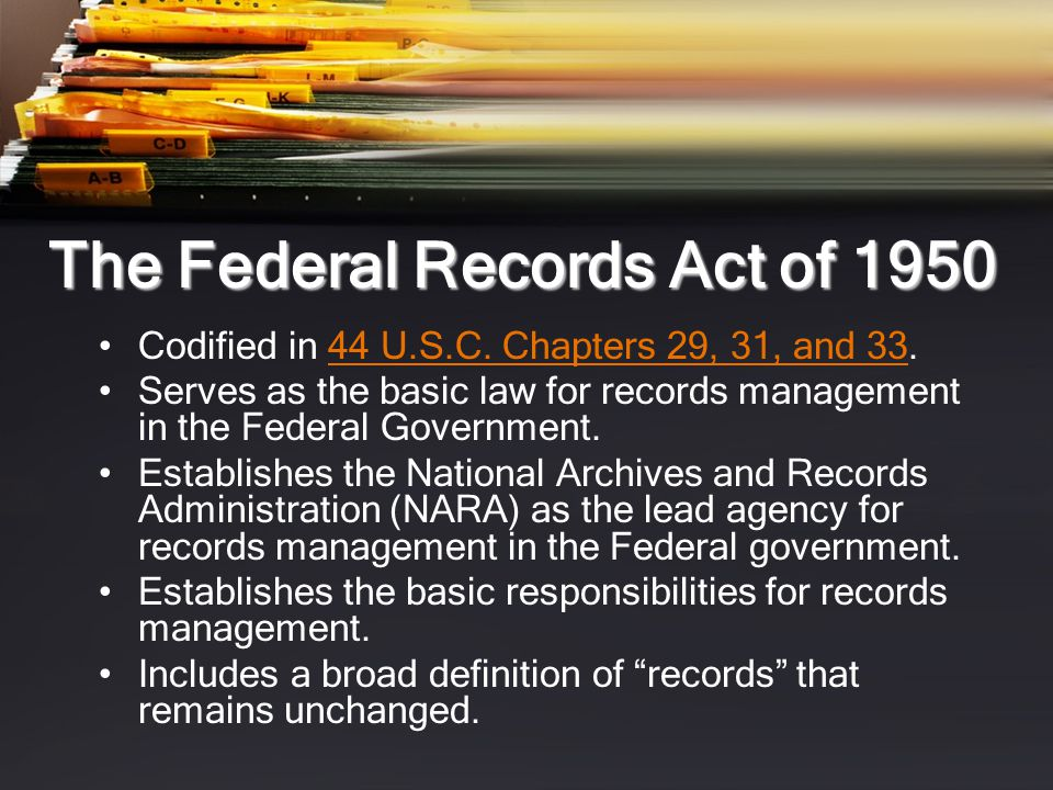 The Federal Records Act of 1950