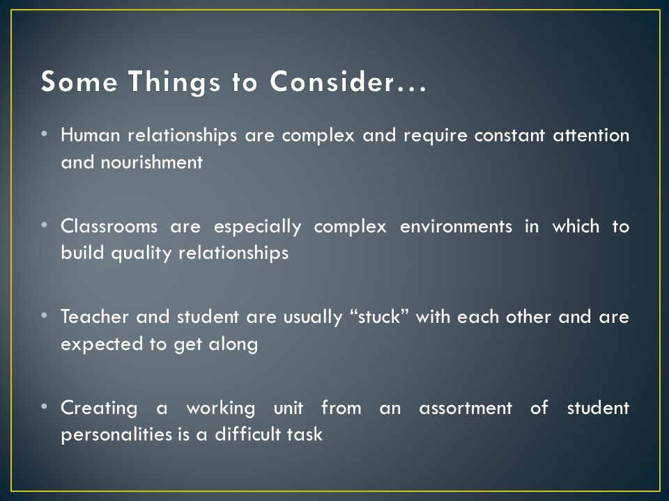 Some Things to Consider…