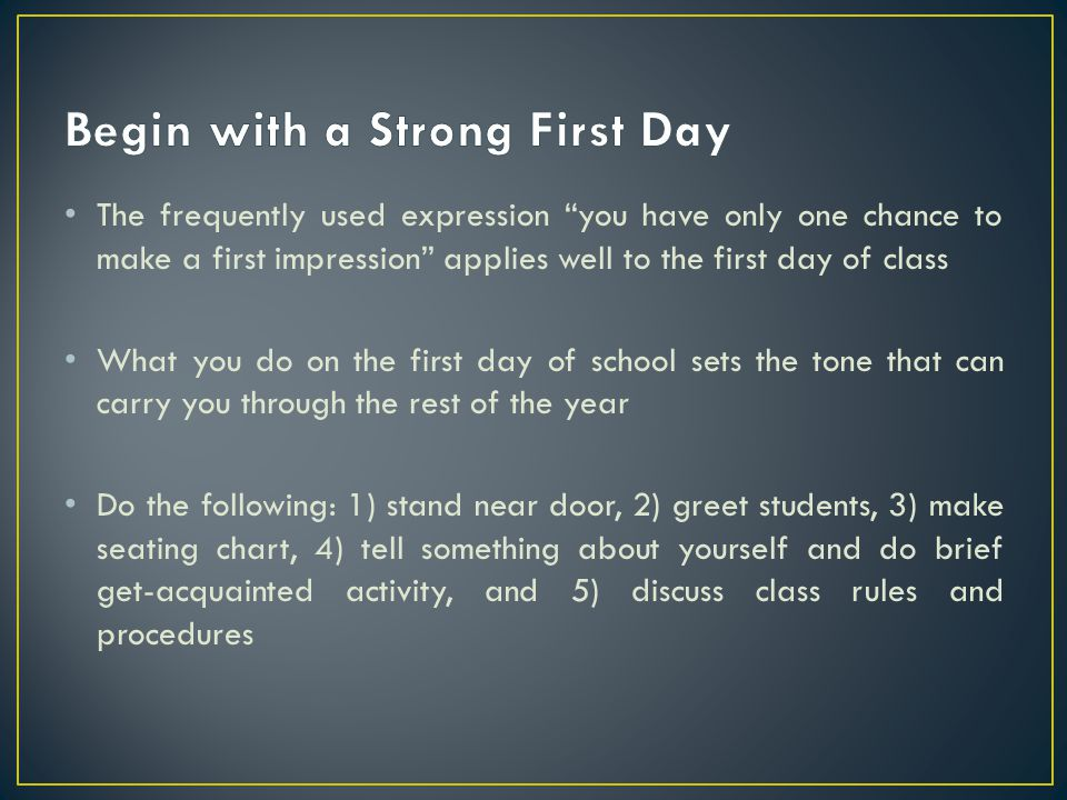Begin with a Strong First Day